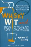 Whisky Wit and Wisdom av Gavin D. Smith (Heftet)