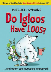 Do Igloos Have Loos? av Mitchell Symons (Heftet)