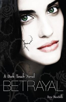Dark Touch: Betrayal av Amy Meredith (Heftet)