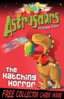 Astrosaurs 2: The Hatching Horror av Steve Cole (Heftet)