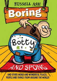 Boring, Botty and Spong av Russell Ash (Heftet)