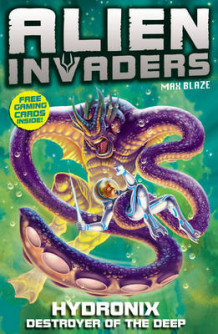 Alien Invaders 4: Hydronix - Destroyer of the Deep av Max Silver (Heftet)