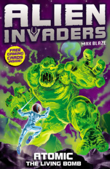 Alien invaders 5: atomic - the radioactive bomb av Max Silver (Heftet)