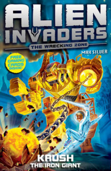 Alien Invaders 6: Krush - The Iron Giant av Max Silver (Heftet)