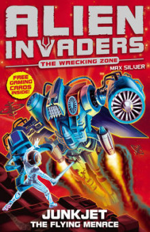 Alien Invaders 7: Junkjet - The Flying Menace av Max Silver (Heftet)
