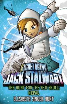 Jack Stalwart: The Hunt for the Yeti Skull av Elizabeth Singer Hunt (Heftet)