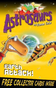 Astrosaurs 20: Earth Attack! av Steve Cole (Heftet)