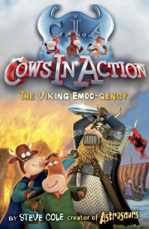 Cows in Action 12: The Viking Emoo-gency av Steve Cole (Heftet)