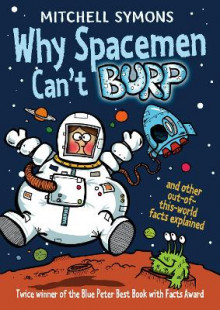 Why Spacemen Can't Burp... av Mitchell Symons (Heftet)