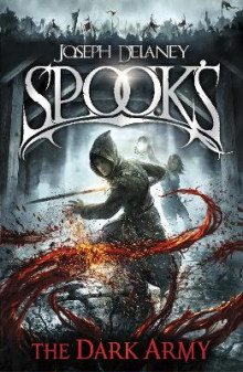 Spook's: The Dark Army av Joseph Delaney (Heftet)