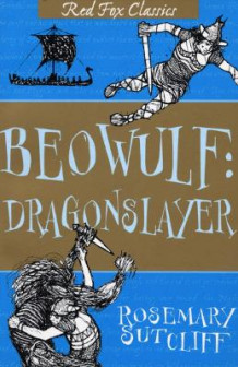 Beowulf: Dragonslayer av Rosemary Sutcliff (Heftet)