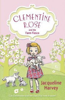 Clementine rose and the farm fiasco av Jacqueline Harvey (Heftet)