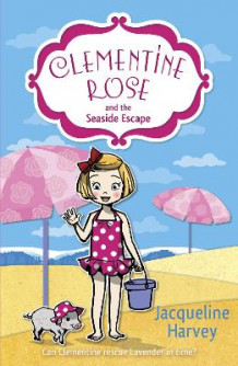 Clementine Rose and the Seaside Escape av Jacqueline Harvey (Heftet)