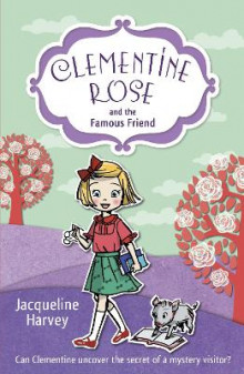 Clementine Rose and the Famous Friend av Jacqueline Harvey (Heftet)