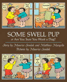 Some Swell Pup Or Are You Sure You Want A Dog? av Maurice Sendak (Heftet)