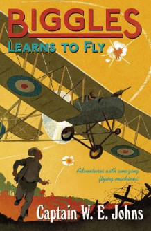 Biggles Learns to Fly av W. E. Johns (Heftet)