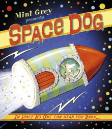 Space Dog av Mini Grey (Heftet)
