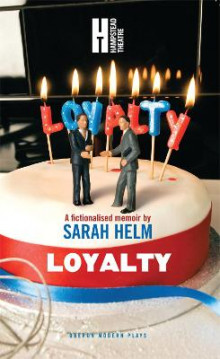 Loyalty av Sarah Helm (Heftet)