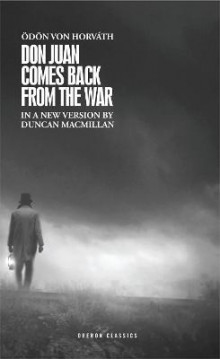Don Juan Comes Back from the War av Odon von Horvath og Duncan Macmillan (Heftet)