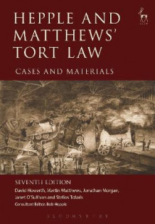 Hepple and Matthews' Tort Law av David Howarth, Martin Matthews, Jonathan Morgan, Janet O'Sullivan og Stelios Tofaris (Heftet)
