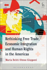 Omslag - Rethinking Free Trade, Economic Integration and Human Rights in the Americas