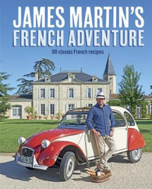 James Martin's French Adventure av James Martin (Innbundet)