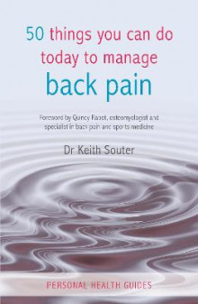 50 Things You Can Do Today To Manage Back Pain av Keith M. Souter (Heftet)