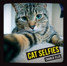 Cat selfies av Charlie Ellis (Innbundet)