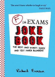 F in Exams Joke Book av Richard Benson (Heftet)