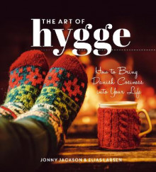 The Art of Hygge av Jonny Jackson og Elias Larsen (Innbundet)