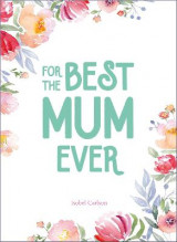 Omslag - For the Best Mum Ever