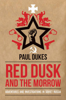 Red Dusk and the Morrow av Paul Dukes (Heftet)