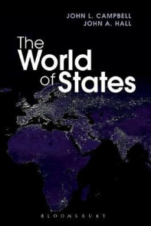 The World of States av John L. Campbell og John A. Hall (Heftet)