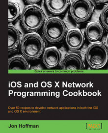 iOS and OS X Network Programming Cookbook av Jon T. Hoffman (Heftet)