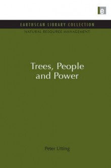 Trees, People and Power av Peter Utting (Innbundet)