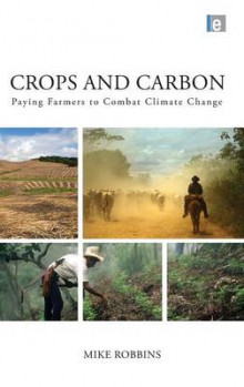 Crops and Carbon av Mike Robbins (Innbundet)