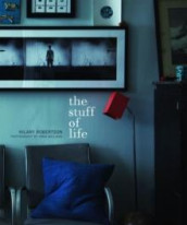 The stuff of life av Hilary Robertson (Innbundet)