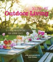 Selina Lake Outdoor Living av Selina Lake (Innbundet)