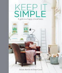 Keep it simple av Atlanta Bartlett (Innbundet)