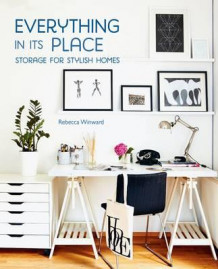 Everything in its place av Rebecca Winward (Innbundet)