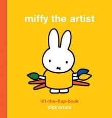 Miffy the Artist av Dick Bruna (Innbundet)