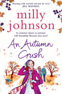 An Autumn Crush av Milly Johnson (Heftet)