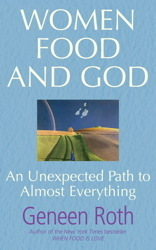 Women Food and God av Geneen Roth (Heftet)