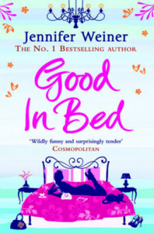 Good In Bed av Jennifer Weiner (Heftet)