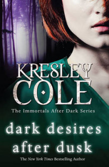Dark Desires After Dusk av Kresley Cole (Heftet)