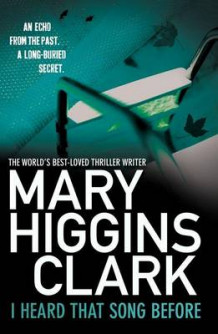 I Heard That Song Before av Mary Higgins Clark (Heftet)