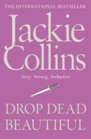 Drop Dead Beautiful av Jackie Collins (Heftet)