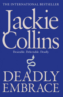 Deadly Embrace av Jackie Collins (Heftet)