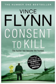 Consent to Kill av Vince Flynn (Heftet)