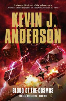 Blood of the Cosmos av Kevin J. Anderson (Heftet)